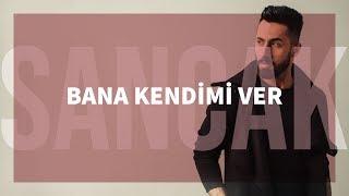 Sancak - Bana Kendimi Ver feat. Taladro (Gözden Uzak)