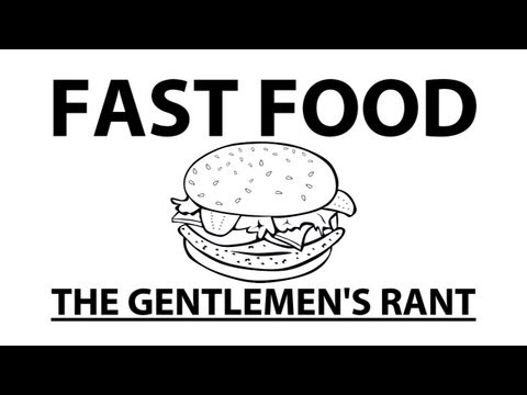 The Gentlemen's Rant: Fast Food