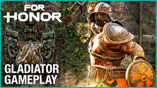 FOR HONOR - Gladiator Gameplay Trailer