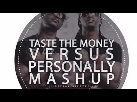 Taste The Money vs. Personally Mashup -