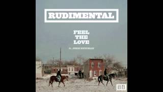 Feel The Love Rudimental (New Original 2012)