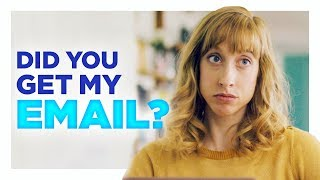 Did You Get My Email? |  Hardly Working