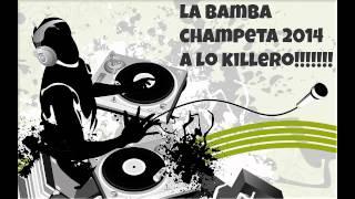 La Bamba Champeta 2014 Con Inicio Original