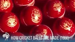 When Cricket Balls Were Made By Hand: 1956