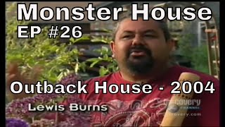Monster House Outback House 2004 Full Episode Lewis