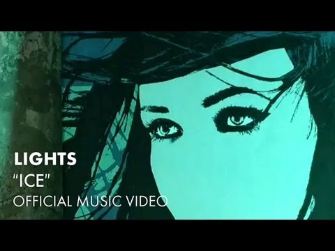LIGHTS - Ice [OFFICIAL MUSIC VIDEO]
