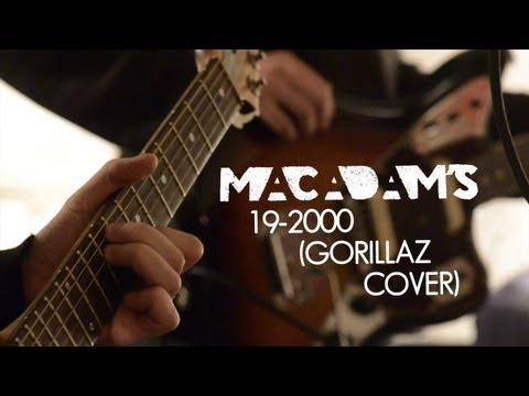 Macadam's - 19-2000 (Gorillaz cover)