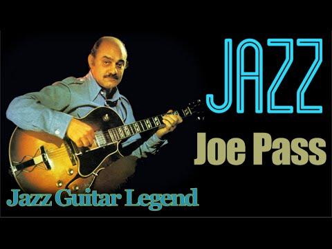 Joe Pass - Jazz Guitar Legend (part one)