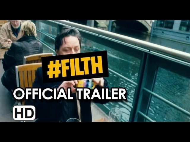 Filth Official PG Trailer (2013) - James McAvoy, Eddie Marsan Movie HD