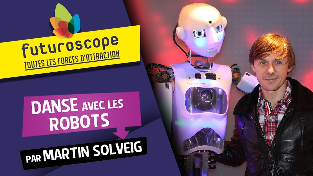 danse avec les robots by martin solveig l 39 attraction. Black Bedroom Furniture Sets. Home Design Ideas