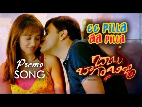 Ee-Pilla-Aa-Pilla-Promo-Song---Babu-Baga-Busy-Movie