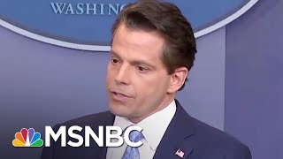 Lawrence: Anthony Scaramucci A Pass-Fail Moment For Donald Trump's Judgment | The Last Word | MSNBC