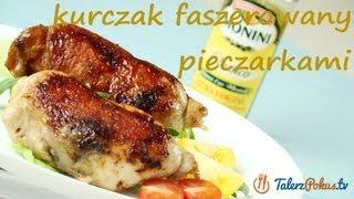 Cooking | kurczak faszerowany pieczarkami talerzpokustv | kurczak faszerowany pieczarkami talerzpokustv