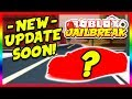 Roblox Jailbreak NEW VEHICLE NEW ESCAPE NEW UPDATE COUNTDOWN Roblox Jailbreak Live