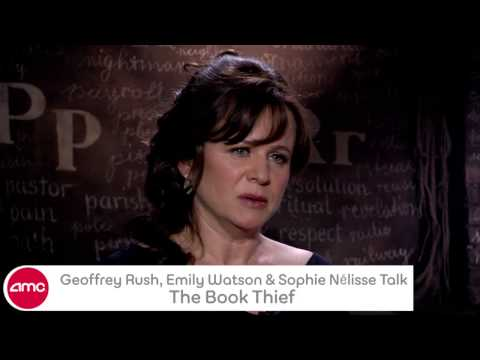 Geoffrey Rush, Emily Watson & Sophie Nelisse Talk THE BOOK THIEF With AMC