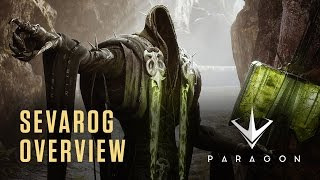 Paragon - Sevarog Overview