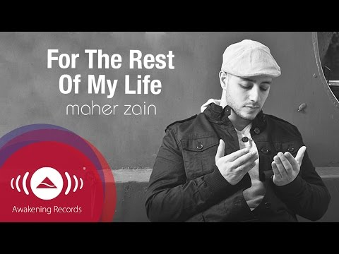 télécharger Maher Zain – For the Rest of My Life