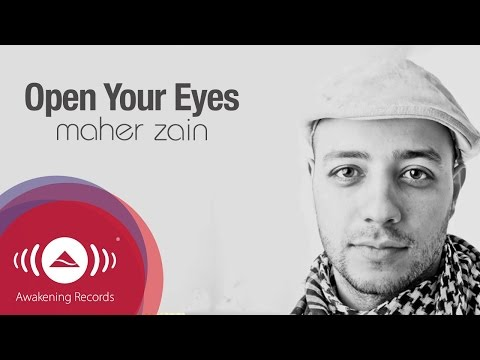 "Maher Zain - Open Your Eyes | Official Lyrics Video - YouTube, Get it on iTunes now: http://bit.ly/q3UqRN Official Lyrics Video of the track ""Open Your Eyes"" from Maher Zain's Platinum-selling album ""Thank You Allah"" www..."
