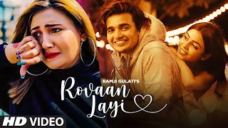 Rovaan Layi Ramji Gulati Video HD Download New Video HD