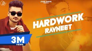 Hardwork – Ravneet Punjabi Video Download New Video HD