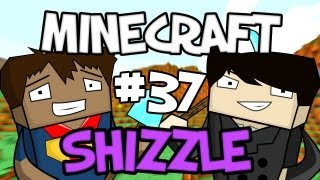 MINECRAFT SHIZZLE - Part 37: Jeans?!