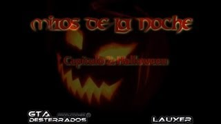 GTA San Andreas Loquendo Mitos De La Noche Halloween