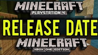 Minecraft PS4 And Xbox One Release Date Announced