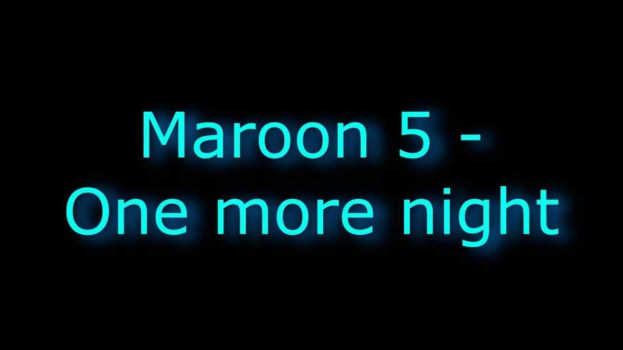 Maroon 5 - One more night | LYRICS/PAROLES - YouTube