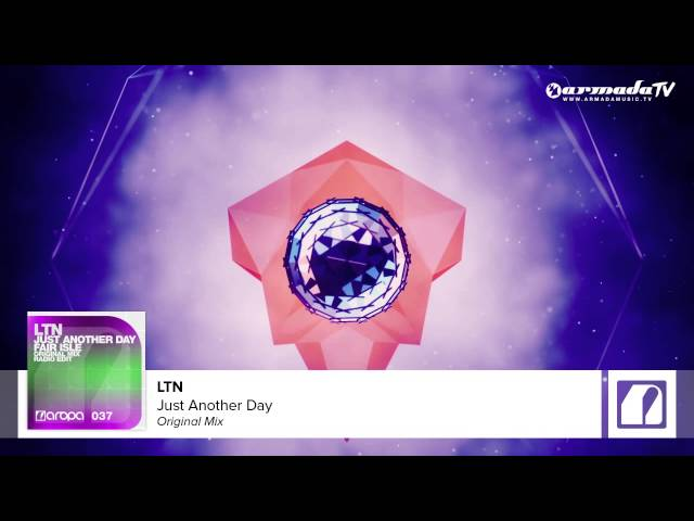 LTN - Just Another day (Original Mix)