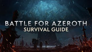 World of Warcraft - Battle for Azeroth Pre-Patch Survival Guide
