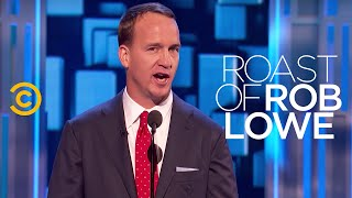 Roast of Rob Lowe: Peyton Manning