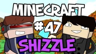 MINECRAFT SHIZZLE - Part 47: ENCHANTED BOW!