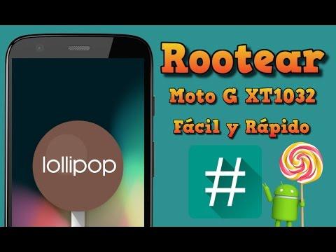 Rootear Motorola Moto G con 5.0.2 Lollipop | XT1031, XT1032, XT1033 Fácil y Rápido