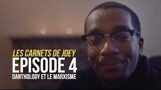 LES CARNETS DE @JoeFwi - DANTHOLOGY ET LE MARXISME (ÉPISODE 4)