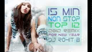 15 Min NONSTOP Top 10 2012 2013 Bollywood New Year Remix