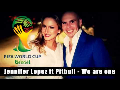Pitbull & Jennifer Lopez ft. Claudia Leitte - We Are One (Ole Ola) (The Official 2014 Brasil song)