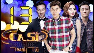 OFFICIAL | CA SĨ TRANH TÀI VTV3 Full - Tập 13 | Minh Hằng, Lương Mạnh Hải, Jun Phạm | 01/06/2018