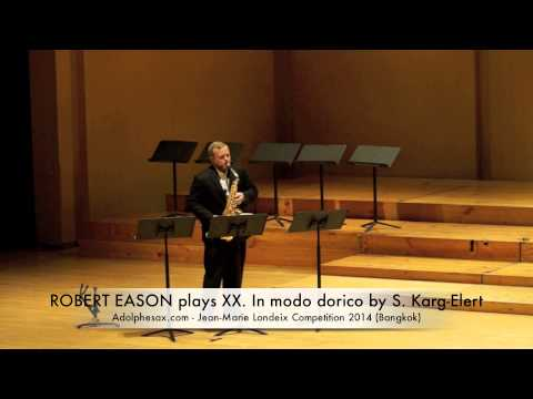 ROBERT EASON plays XX In modo dorico by S Karg Elert