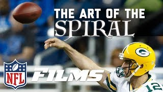 The Art of Throwing the Perfect Spiral | NFL Films Presents