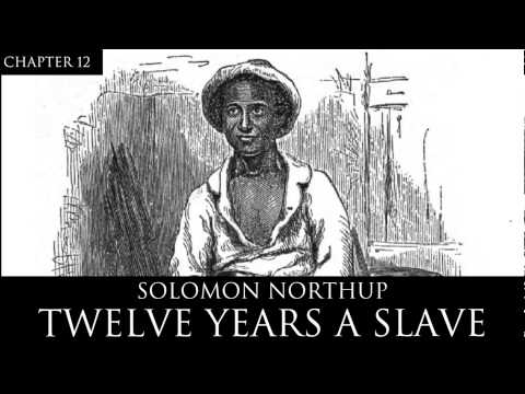 12 Years a Slave Audiobook Chapter 12 by Solomon Northup