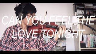 """Lion King - """"Can you feel the love tonight"""" (Violin Cover)"""