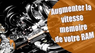 Augmenter Vitesse Memoire Ram