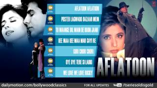 Aflatoon Full Audio Songs
