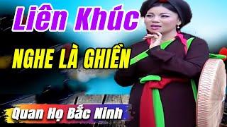 Dân Ca Quan Họ Bắc Ninh Hay Mới Nhất | Album Giọng Ca Để Đời - CLB Còn Duyên