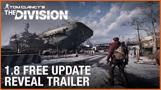 Tom Clancy's The Division - 1.8 Free Update: Resistance