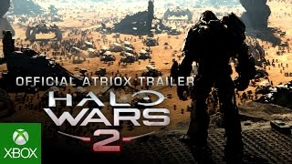 Halo Wars 2 - Atriox Trailer
