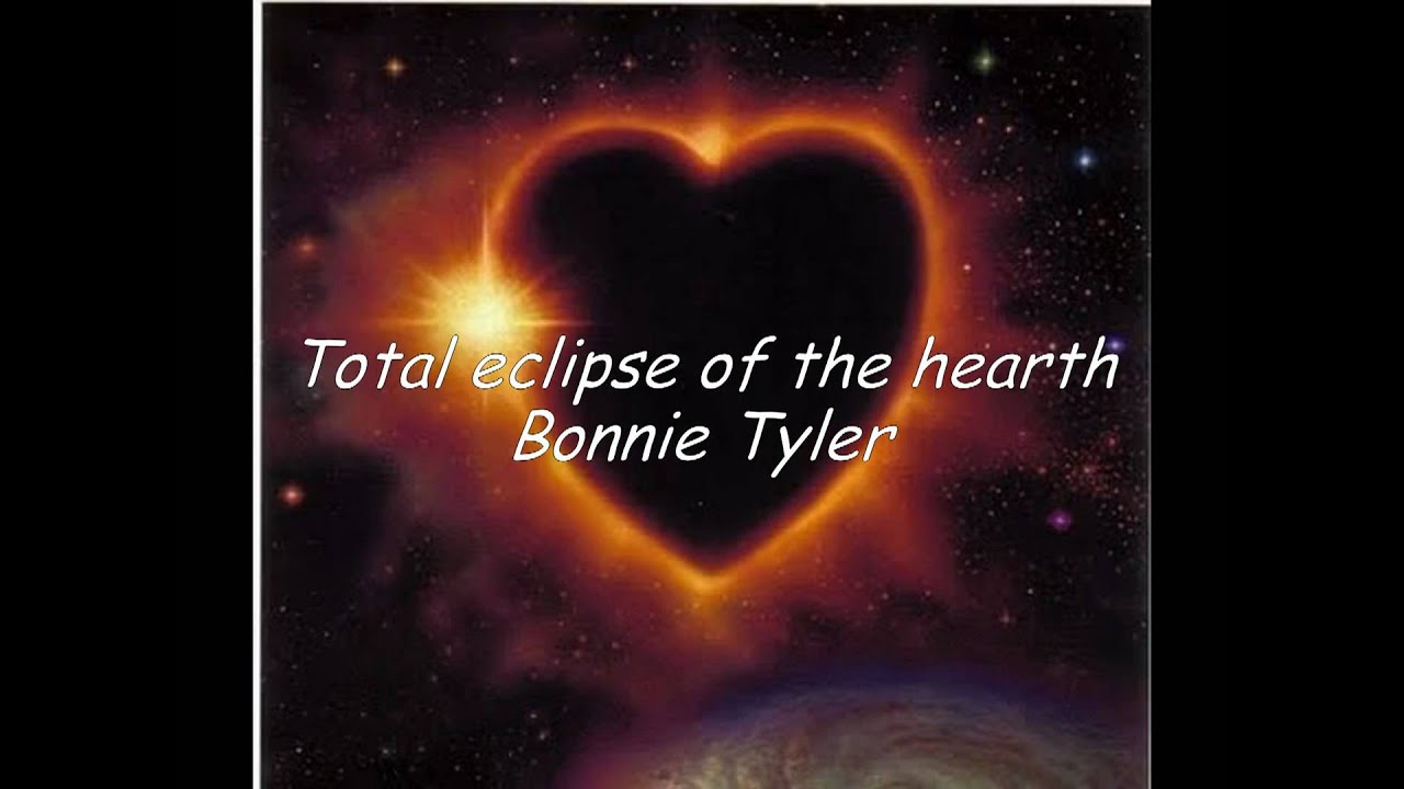 a total eclipse of the heart