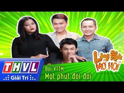 THVL | Làng hài mở hội - Tập 17: Một phút đổi đời - Đội VTTM