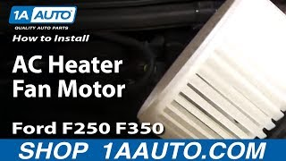 How To Install Replace AC Heater Fan Motor 99-07 Ford F250