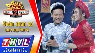 THVL   Ca sĩ giấu mặt 2016 - Tập 18 [5]: Đoản Xuân ca - Quốc Anh, Kim Hà